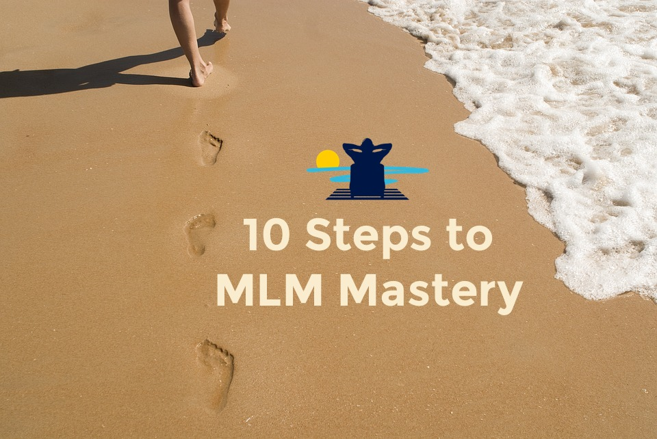 10 steps to mlm mastery
